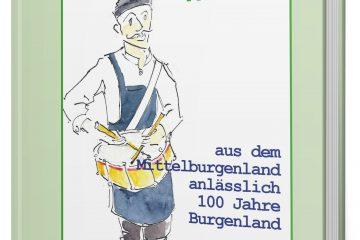 G'schichtln, Weisheiten, Witze aus dem Mittelburgenland